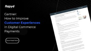 Gartner Report: How to Improve Customer Experiences in Digital Commerce Payments