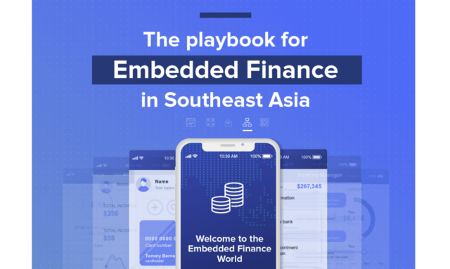 Embedded Finance Playbook for Southeast Asia
